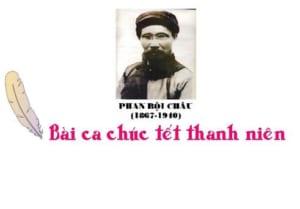 Phân tích bài thơ Bài ca chúc Tết thanh niên của Phan Bội Châu